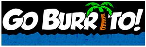 Go Fast. Go Fresh. Go Burrito!